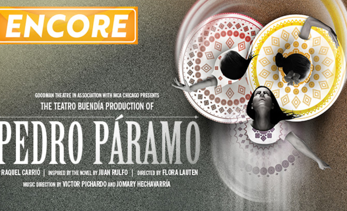 Review: Goodman Theatre's Encore Streaming of PEDRO PARÁMO (2013)
